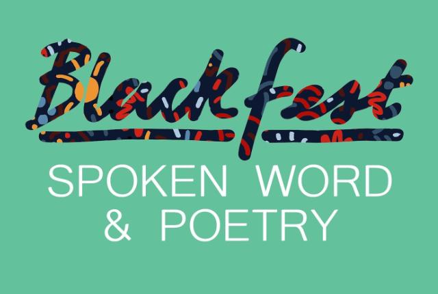 https://www.blackfest.co.uk/wp-content/uploads/2019/08/Blackfest-Spoken-Word-Poetry-640x430-640x430.png